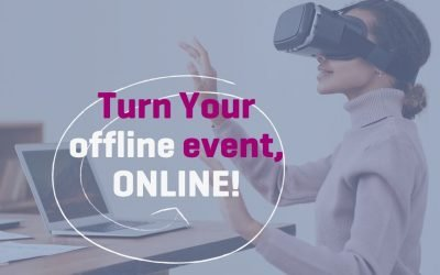 Turn your offline event, ONLINE!