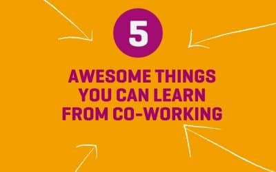 5 Awesome Things You Can Learn From Co-working
