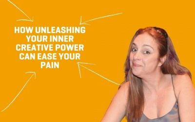How Unleashing Your Inner Creative Power Can Ease Your Pain