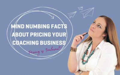 Mind Numbing Facts About Pricing Your Coaching Business