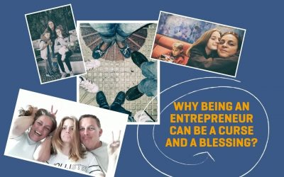 Why Being An Entrepreneur Can Be a Curse And a Blessing?