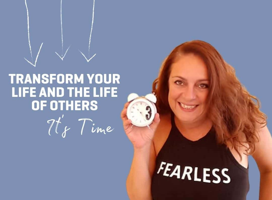 Transform Your Life and The Life of Others